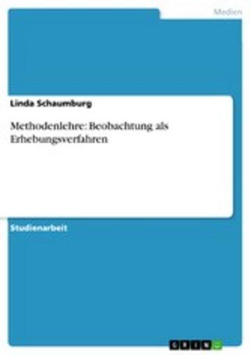 eBook Methodenlehre: Beobachtung als Erhebungsverfahren Cover