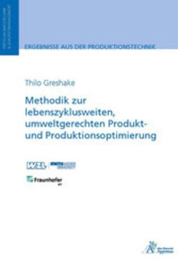 eBook Methodik zur lebenszyklusweiten, umweltgerechten Produkt und Produktionsoptimierung Cover