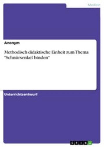 eBook Methodisch didaktische Einheit zum Thema 'Schnürsenkel binden' Cover