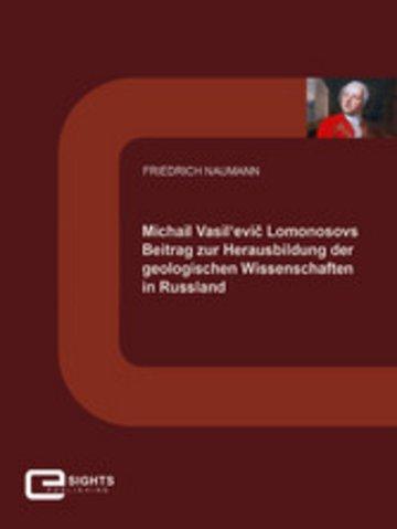 eBook Michail Vasil'evi? Lomonosovs Beitrag zur Herausbildung der geologischen Wissenschaften in Russland Cover