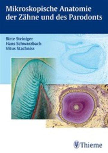 Mikroskopische Anatomie der Zähne und des Parodonts von Hans ...