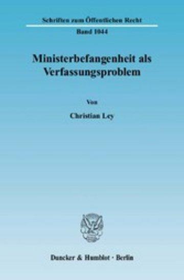 eBook Ministerbefangenheit als Verfassungsproblem. Cover