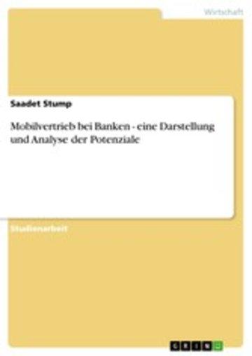 eBook Mobilvertrieb bei Banken - eine Darstellung und Analyse der Potenziale Cover