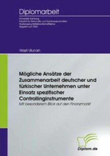 eBook Mögliche Ansätze der Zusammenarbeit deutscher und türkischer Unternehmen unter Einsatz spezifischer Controllinginstrumente Cover