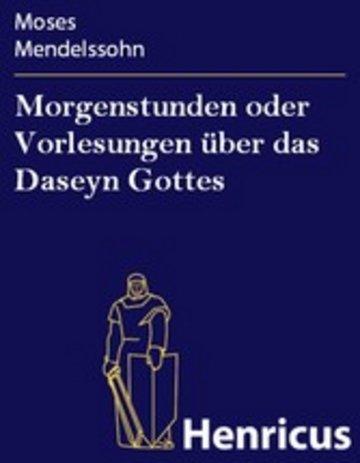 eBook Morgenstunden oder Vorlesungen über das Daseyn Gottes Cover