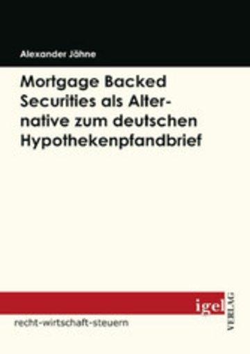 eBook Mortgage Backed Securities als Alternative zum deutschen Hypothekenpfandbrief Cover