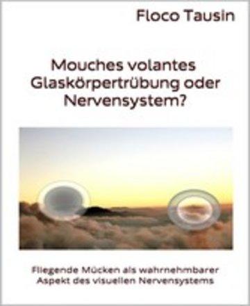 eBook Mouches volantes - Glaskörpertrübung oder Nervensystem? Cover