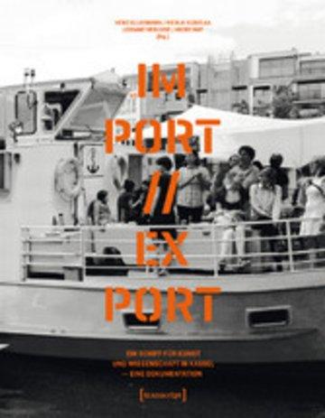 eBook MS IM-PORT//EX-PORT - Ein Schiff für Kunst und Wissenschaft in Kassel Cover