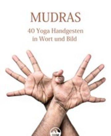eBook MUDRAS - 40 Yoga Handgesten in Wort und Bild Cover