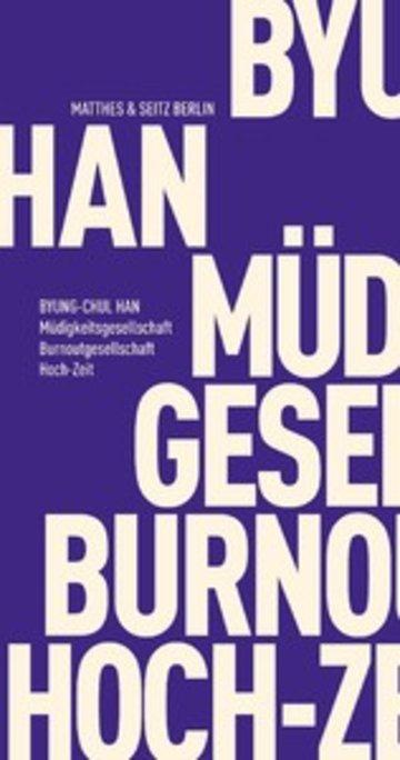 eBook Müdigkeitsgesellschaft Burnoutgesellschaft Hoch-Zeit Cover