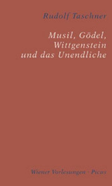 eBook Musil, Gödel, Wittgenstein und das Unendliche Cover