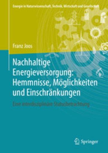 eBook Nachhaltige Energieversorgung: Hemmnisse, Möglichkeiten und Einschränkungen Cover