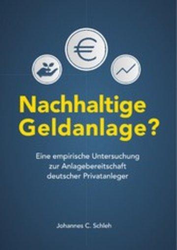 eBook Nachhaltige Geldanlage? Eine empirische Untersuchung zur Anlagebereitschaft deutscher Privatanleger Cover