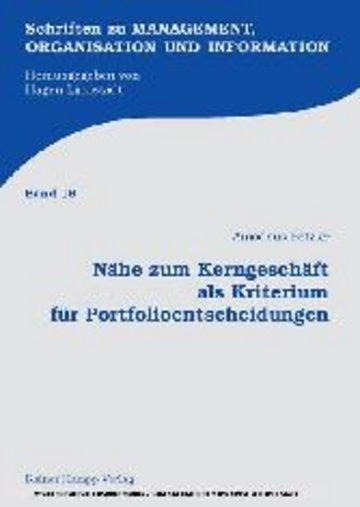 eBook Nähe zum Kerngeschäft als Kriterium für Portfolioentscheidungen Cover