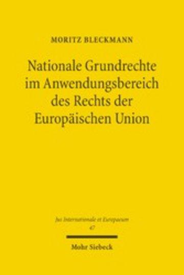 eBook Nationale Grundrechte im Anwendungsbereich des Rechts der Europäischen Union Cover