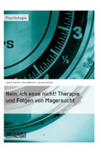 eBook Nein, ich esse nicht! Therapie und Folgen von Magersucht Cover