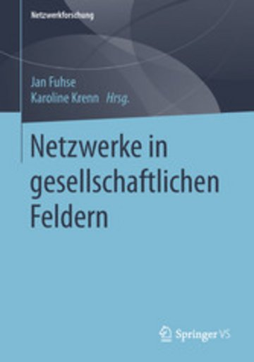 eBook Netzwerke in gesellschaftlichen Feldern Cover