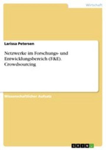 eBook Netzwerke im Forschungs- und Entwicklungsbereich (F&E). Crowdsourcing Cover