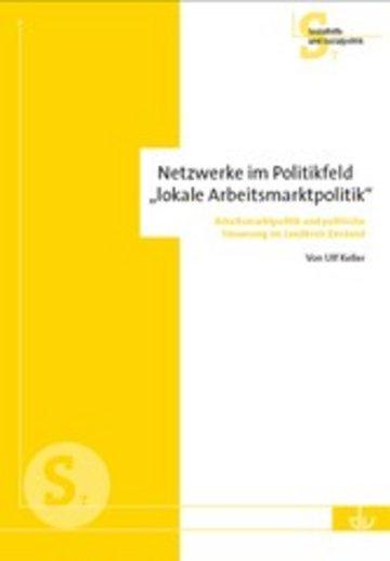 eBook Netzwerke im Politikfeld 'lokale Arbeitsmarktpolitik' Cover