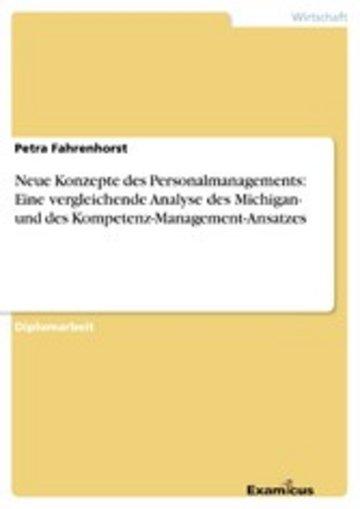 eBook Neue Konzepte des Personalmanagements: Eine vergleichende Analyse des Michigan- und des Kompetenz-Management-Ansatzes Cover