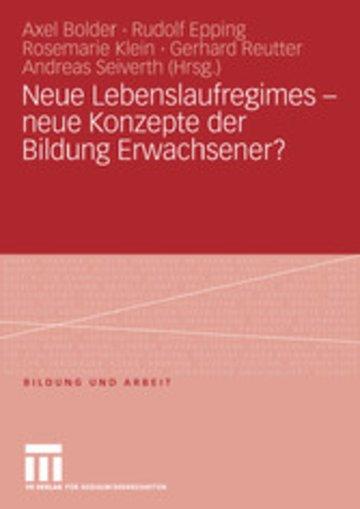 eBook Neue Lebenslaufregimes - neue Konzepte der Bildung Erwachsener? Cover