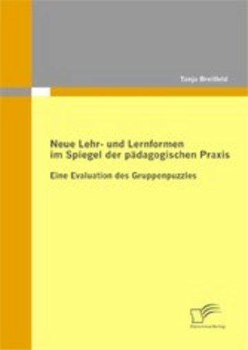 eBook Neue Lehr- und Lernformen im Spiegel der pädagogischen Praxis Cover