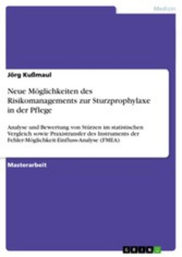 eBook Neue Möglichkeiten des Risikomanagements zur Sturzprophylaxe in der Pflege Cover