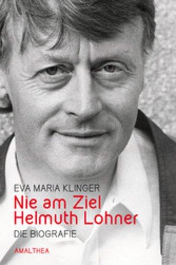 eBook Nie am Ziel. Helmuth Lohner Cover