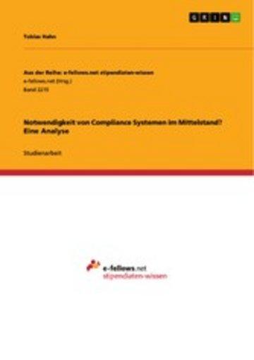 eBook Notwendigkeit von Compliance Systemen im Mittelstand? Eine Analyse Cover