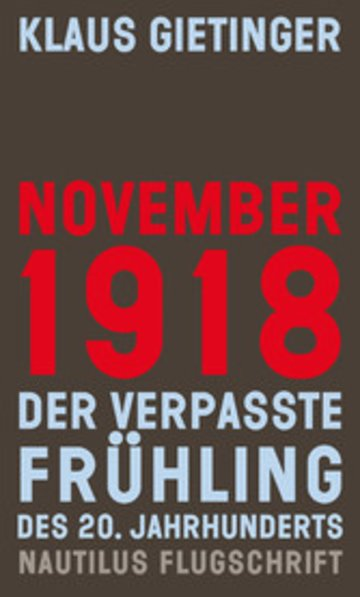 eBook November 1918 - Der verpasste Frühling des 20. Jahrhunderts Cover