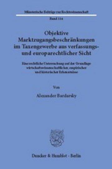 eBook Objektive Marktzugangsbeschränkungen im Taxengewerbe aus verfassungs- und europarechtlicher Sicht. Cover