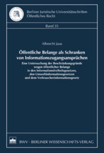eBook Öffentliche Belange als Schranken von Informationszugangsansprüchen Cover