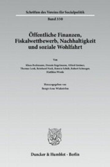 eBook Öffentliche Finanzen, Fiskalwettbewerb, Nachhaltigkeit und soziale Wohlfahrt. Cover