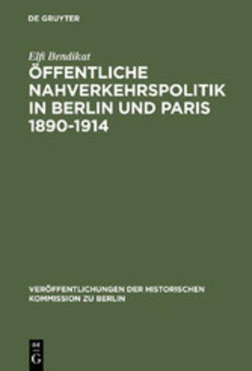 eBook Öffentliche Nahverkehrspolitik in Berlin und Paris 1890-1914 Cover