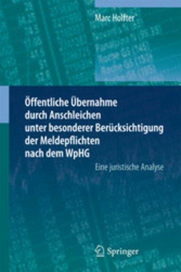 eBook Öffentliche Übernahme durch Anschleichen unter besonderer Berücksichtigung der Meldepflichten nach dem WpHG Cover