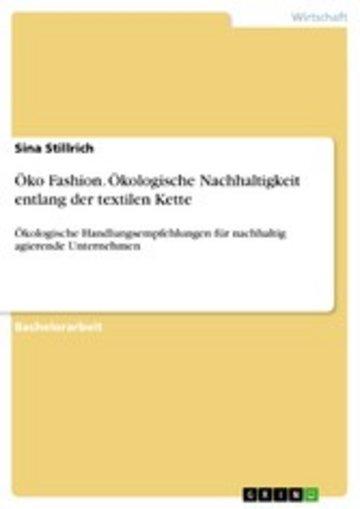 eBook Öko Fashion. Ökologische Nachhaltigkeit entlang der textilen Kette Cover