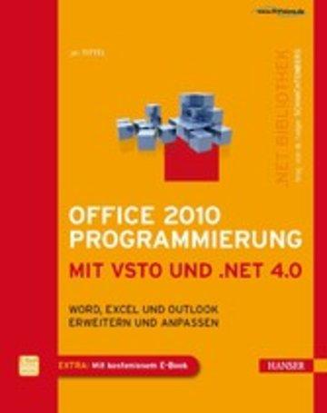 eBook Office 2010 Programmierung mit VSTO und .NET 4.0 - Word, Excel und Outlook erweitern und anpassen Cover