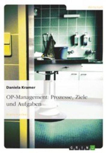eBook OP-Management: Prozesse, Ziele und Aufgaben Cover