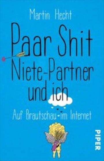 eBook Paar Shit, Niete-Partner und ich Cover