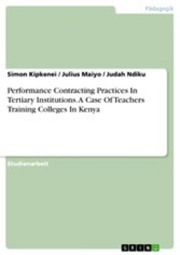 eBook Performance Contracting Practices In Tertiary Institutions. A Case Of Teachers Training Colleges In Kenya Cover