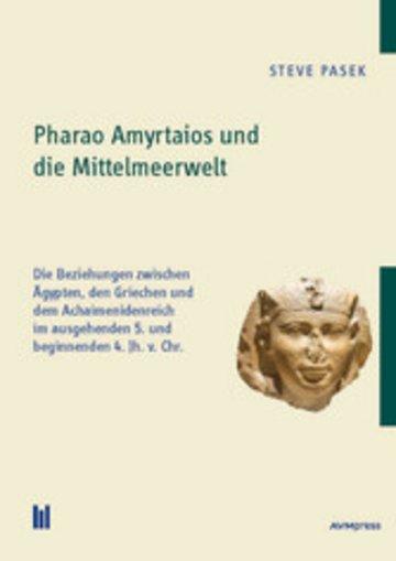 eBook Pharao Amyrtaios und die Mittelmeerwelt Cover