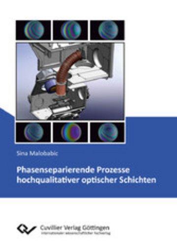 eBook Phasenseparierende Prozesse hochqualitativer optischer Schichten Cover