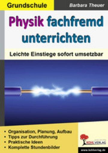 eBook Physik fachfremd unterrichten / Grundschule Cover