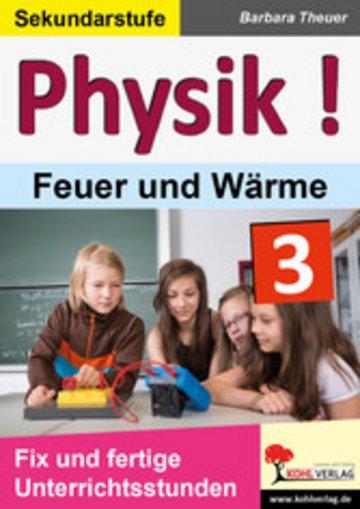 eBook Physik ! / Band 3: Feuer und Wärme Cover