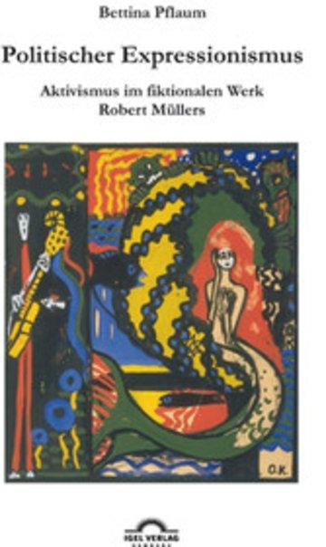 Historischer hintergrund expressionismus literatur