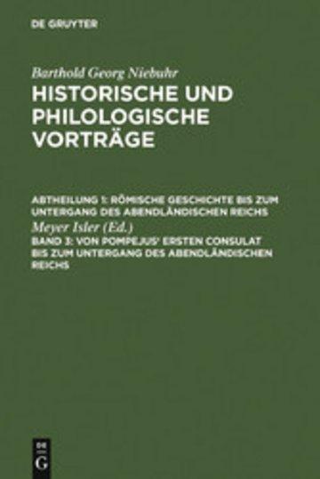 eBook Von Pompejus' ersten Consulat bis zum Untergang des abendländischen Reichs Cover