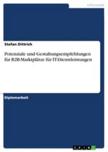 eBook Potenziale und Gestaltungsempfehlungen für B2B-Marktplätze für IT-Dienstleistungen Cover