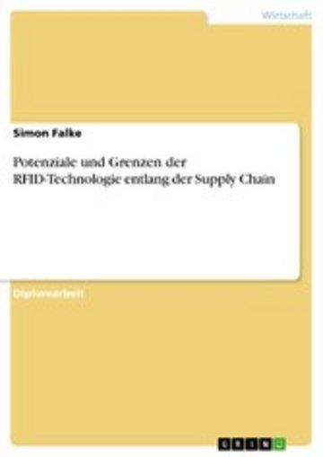 eBook Potenziale und Grenzen der RFID-Technologie entlang der Supply Chain Cover