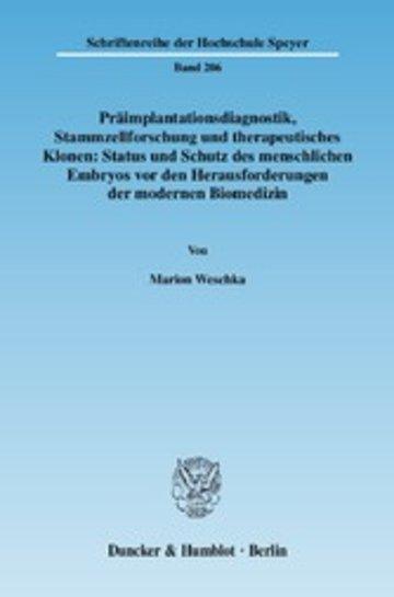 eBook Präimplantationsdiagnostik, Stammzellforschung und therapeutisches Klonen: Status und Schutz des menschlichen Embryos vor den Herausforderungen der modernen Biomedizin. Cover