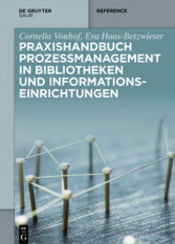 eBook Praxishandbuch Prozessmanagement in Bibliotheken und Informations- einrichtungen Cover